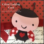 Cricut Ladybug Card