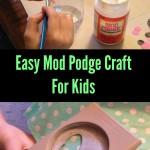 Mod Podge Craft for Kids