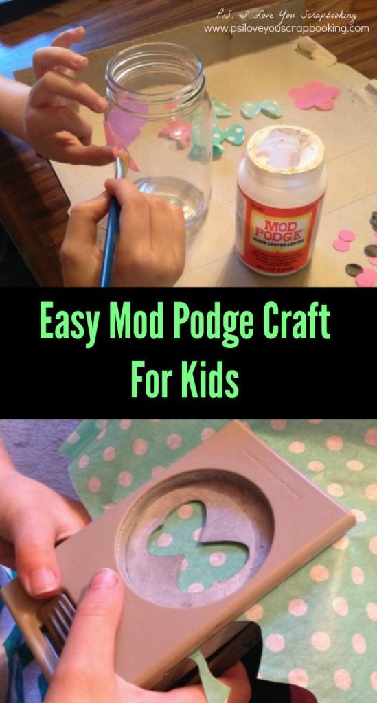 Easy Mod Podge Craft For Kids