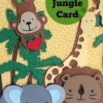Cricut Jungle Card