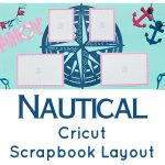 Nautical Cricut Scrapbook Layout